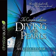 Diving for Pearls: The Complete Collection | Livre audio Auteur(s) : Melissa Storm Narrateur(s) : Ann M. Richardson