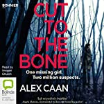 Cut to the Bone | Alex Caan