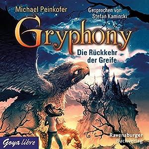Die Rückkehr der Greife (Gryphony 3) Hörbuch