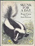 Skunk for a day (0525615377) by Caras, Roger A