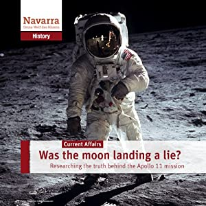 Was the moon landing a lie? Hörbuch