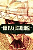 img - for By Charles H Harris III The Plan de San Diego: Tejano Rebellion, Mexican Intrigue (The Mexican Experience) (0th edition) [Paperback] book / textbook / text book