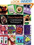 Encyclopedia of Cardmaking Techniques...