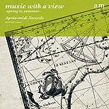 音楽のある風景 ~春から夏へ~ / music with a view -spring to summer-