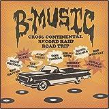 B-Music Cross Continental Record Raid Road Trip