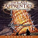 Clash of the Demons: The Last Apprentice Audiobook by Joseph Delaney Narrated by Christopher Evan Welch