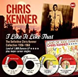 I Like It Like That (THE DEFINITIVE CHRIS KENNER COLLECTION 1956-1968)
