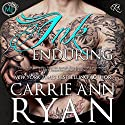 Ink Enduring: Montgomery Ink, Book 5 Audiobook by Carrie Ann Ryan Narrated by Gregory Salinas
