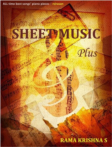 SHEET MUSIC PLUS : Lyrics and sheet music for all time best songs, the new best seller
