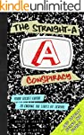 The Straight-A Conspiracy: Your Secre...