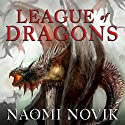 League of Dragons: Temeraire Series, Book 9 Audiobook by Naomi Novik Narrated by Simon Vance