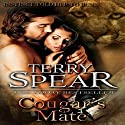 Cougar's Mate: Heart of the Cougar, Book 1 (       UNABRIDGED) by Terry Spear Narrated by Laura Jennings