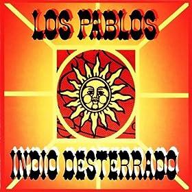 Indio Desterrado (Original Indio Mix)