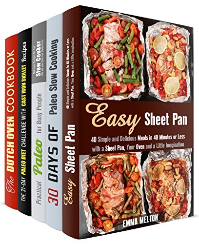 Smart Dinners Box Set (5 in 1): Easy Sheet Pan, Paleo Slow Cooker, Dutch Oven Recipes to Save Time and Lose Weight (Special Appliances) by Emma Melton, Aimee Long, Andrea Libman, Roberta Wood