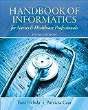 Handbook of Informatics for Nurses & Healthcare Professionals (5th Edition)