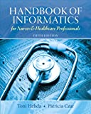 img - for Handbook of Informatics for Nurses & Healthcare Professionals (5th Edition) book / textbook / text book