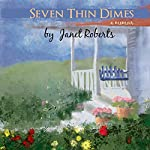 Seven Thin Dimes | Janet Roberts
