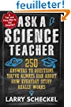 Ask a Science Teacher: 250 Answers to...