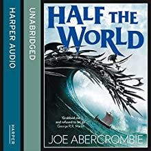 Half the World: Shattered Sea, Book 2 (       UNABRIDGED) by Joe Abercrombie Narrated by Ben Elliot