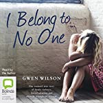 I Belong to No One | Gwen Wilson