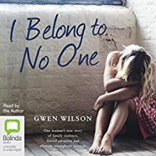 I Belong to No One Audiobook by Gwen Wilson Narrated by Gwen Wilson