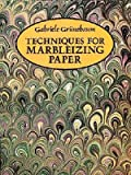 img - for Techniques for Marbleizing Paper   [TECHNIQUES FOR MARBLEIZING PAP] [Paperback] book / textbook / text book