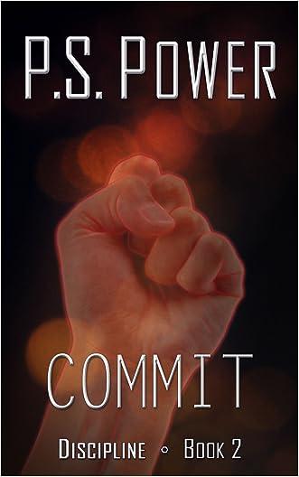 Commit (Discipline Book 2)