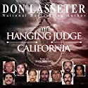 The Hanging Judge of California Audiobook by Don Lasseter Narrated by Dan Orders