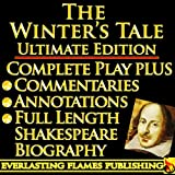 Image of THE WINTER'S TALE SHAKESPEARE CLASSIC SERIES - ULTIMATE KINDLE EDITION - Full Play PLUS ANNOTATIONS, 3 COMMENTARIES and FULL LENGTH BIOGRAPHY - With detailed TABLE OF CONTENTS - PLUS MORE