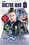 DOCTOR WHO: TALES OF TRENZALORE: The Eleventh Doctors Last Stand