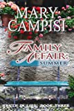 A Family Affair: Summer (Truth in Lies, Book 3)