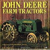 John Deere Farm Tractors: A History of the John Deere Tractor