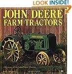 John Deere Farm Tractors: A History o...