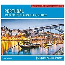 Portugal: Von Porto über Lissabon an die Algarve Hörbuch von Birgitta Fella Gesprochen von: Christian Geisler, Markus Kästle