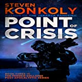 Point of Crisis: The Perseid Collapse, Book 3