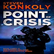 Point of Crisis: The Perseid Collapse, Book 3 | [Steven Konkoly]