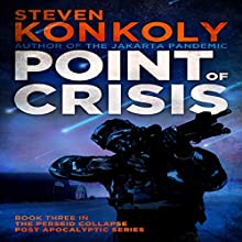 Point of Crisis: The Perseid Collapse, Book 3 (       UNABRIDGED) by Steven Konkoly Narrated by Davis Sound, LLC