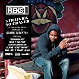 Reks Straight, No Chaser