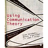 Using Communication Theory: An Introduction to Planned Communicationby Sven Windahl