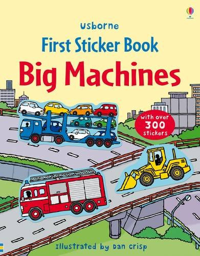 Big Machines Sticker Book (Usborne First Sticker Books)
