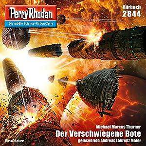 Der Verschwiegene Bote (Perry Rhodan 2844) Hörbuch