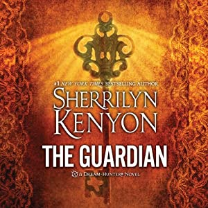 The Guardian: A Dream-Hunter Novel   [Sherrilyn Kenyon]