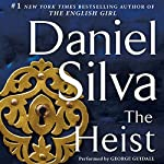 The Heist: Gabriel Allon , Book 14 (       UNABRIDGED) by Daniel Silva Narrated by George Guidall