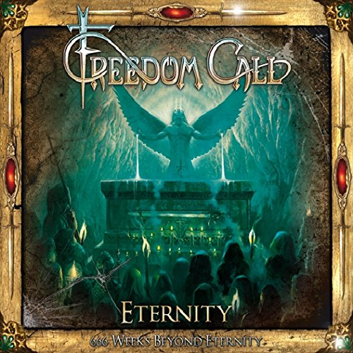 Freedom Call - Eternity - 666 Weeks Beyond Eternity