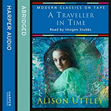 A Traveller in Time (       ABRIDGED) by Alison Uttley Narrated by Imogen Stubbs