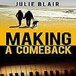 Making a Comeback | Julie Blair