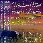 Montana Mail Order Bride Box Set, Books 19-21: Westward Box Sets, Book 7 | Linda Bridey