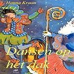 Dansen op het dak [Dancing on the Roof] | Hanna Kraan