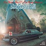 On Your Feet Or on Your Knees by BLUE OYSTER CULT (1989)