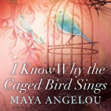 I Know Why the Caged Bird Sings | Livre audio Auteur(s) : Maya Angelou Narrateur(s) : Maya Angelou